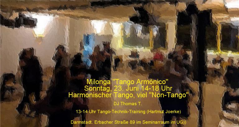Sonntag, 23.Juni 2019: Milonga Tango Armónico: Harmonische Tangos und Non-Tangos in Darmstadt