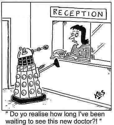 Dalek wartet auf den neuen Doktor:  Do yo realize how long I've waiting to see this new doctor?!