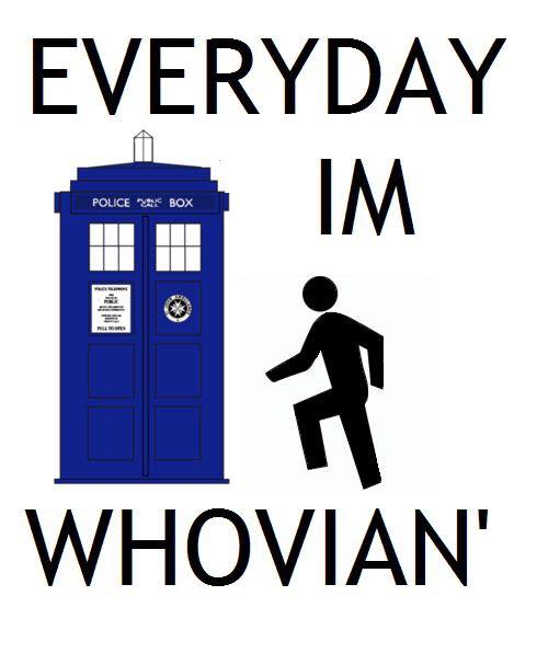 Everyday I'm Whovonian