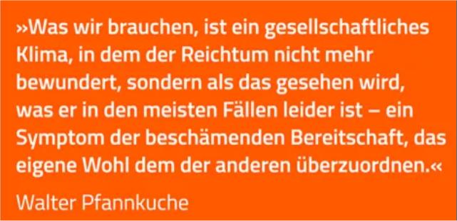 Walter Pfannkuche: Brauchen ein gesellschaftliches Klima das Reichtum beschämt