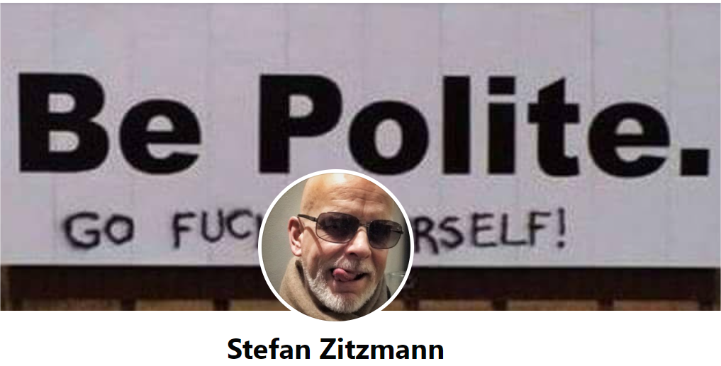 Zitzmann's Motto:: Go Fuck yourself